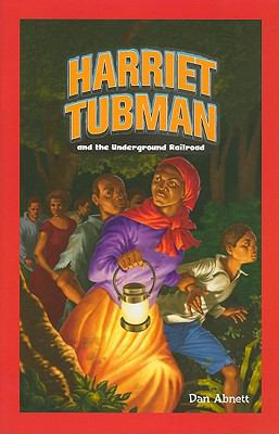 Harriet Tubman and the Underground Railroad B8366