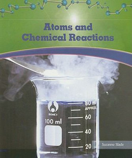Atoms and Chemical Reactions, Slade B8553
