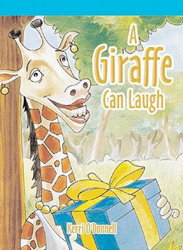 Giraffe Can Laugh, O'Donnell 9781404257627