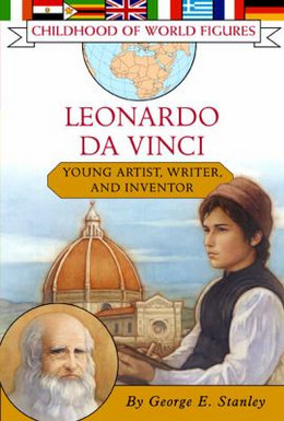 Leonardo da Vinci: Young Artist, Writer, and Inventor (Childhood of World Figures), Stanley B3781
