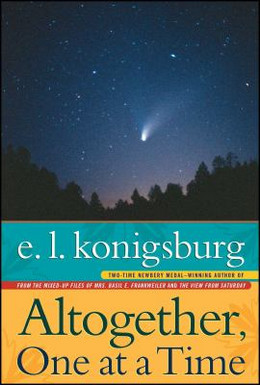 ALTOGETHER, ONE AT A TIME, Konigsburg B0301