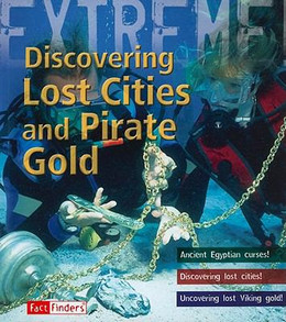 Discovering Lost Cities and Pirate Gold B8541