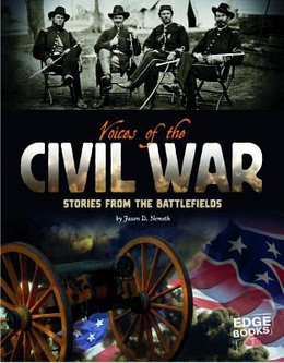 Voices of the Civil War: Stories from the Battlefields B8378