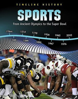 Sports: From Ancient Olympics to the Super Bowl, Miles 9781432938130