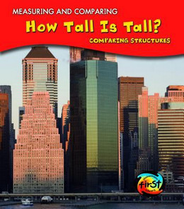 How Tall is Tall? Comparing Structures, Parker 9781432939632