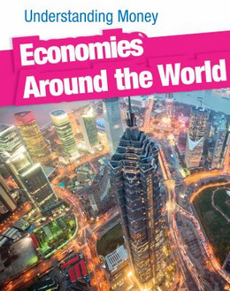 Economies Around the World, Fay 9781432946456