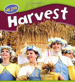 Celebrating Harvest Festivals Around the World 9781435829046