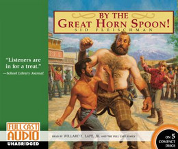 By the Great Horn Spoon! (Audio Book on CD) CD2550