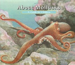 About Mollusks : A Guide for Children B8734