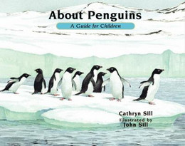 About Penguins: a Guide for Children : A Guide for Children B8735