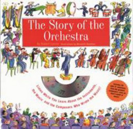 Story of the Orchestra: Listen While You Learn About the Instruments, the Music and the Composers Who Who Wrote the Music ! (Hardcover), Levine BH8355