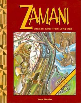 Zamani : African Tales from Long Ago B1509