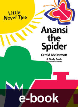 Anansi the Spider (Little Novel-Tie eBook) EB0897