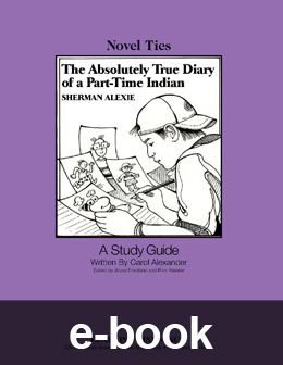 Absolutely True Diary of a Part-Time Indian (Novel-Tie eBook) EB3808