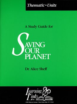 Saving Our Planet (Thematic Unit Booklet) SSP